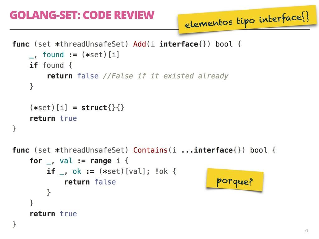 GOLANG-SET: CODE REVIEW 41 elementos tipo inter...