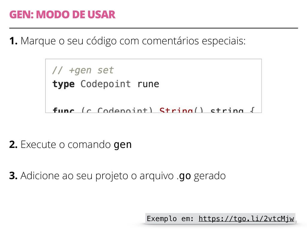 GEN: MODO DE USAR 1. Marque o seu código com co...
