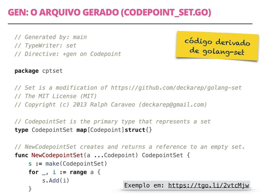 GEN: O ARQUIVO GERADO (CODEPOINT_SET.GO) 51 Exe...