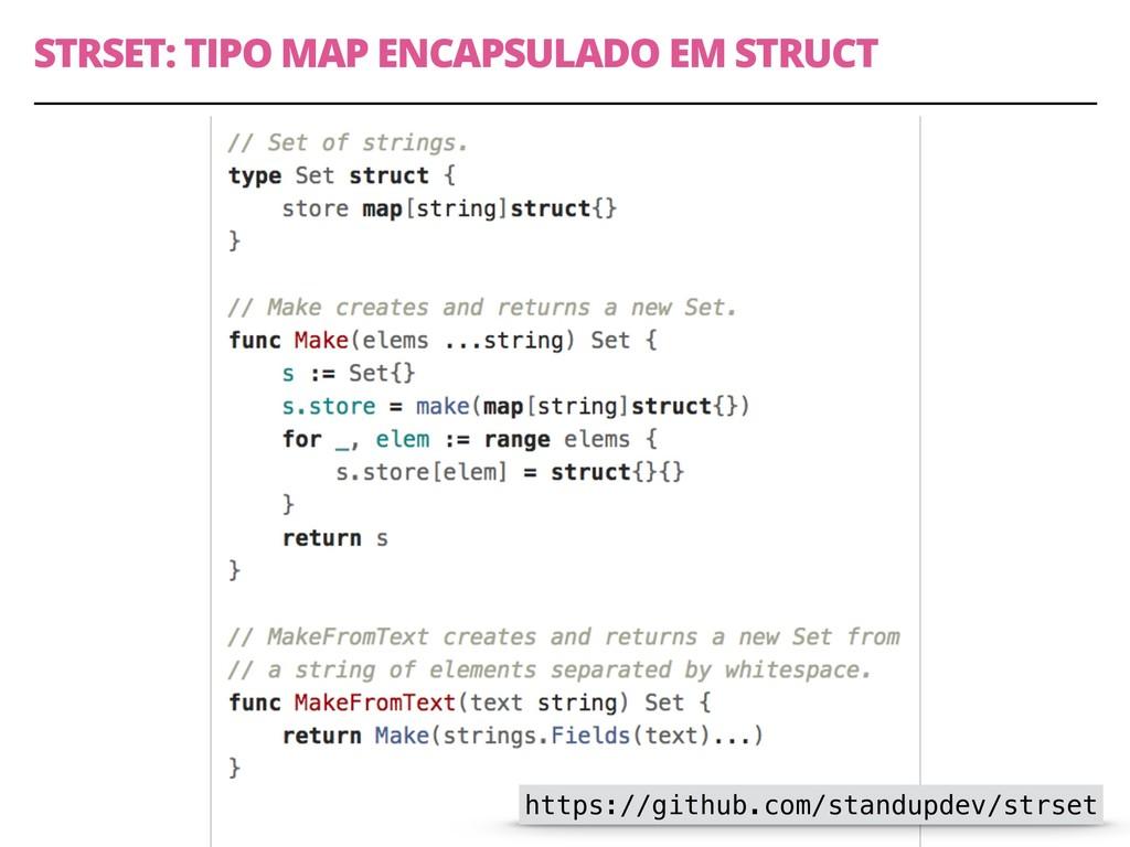 STRSET: TIPO MAP ENCAPSULADO EM STRUCT 63 https...