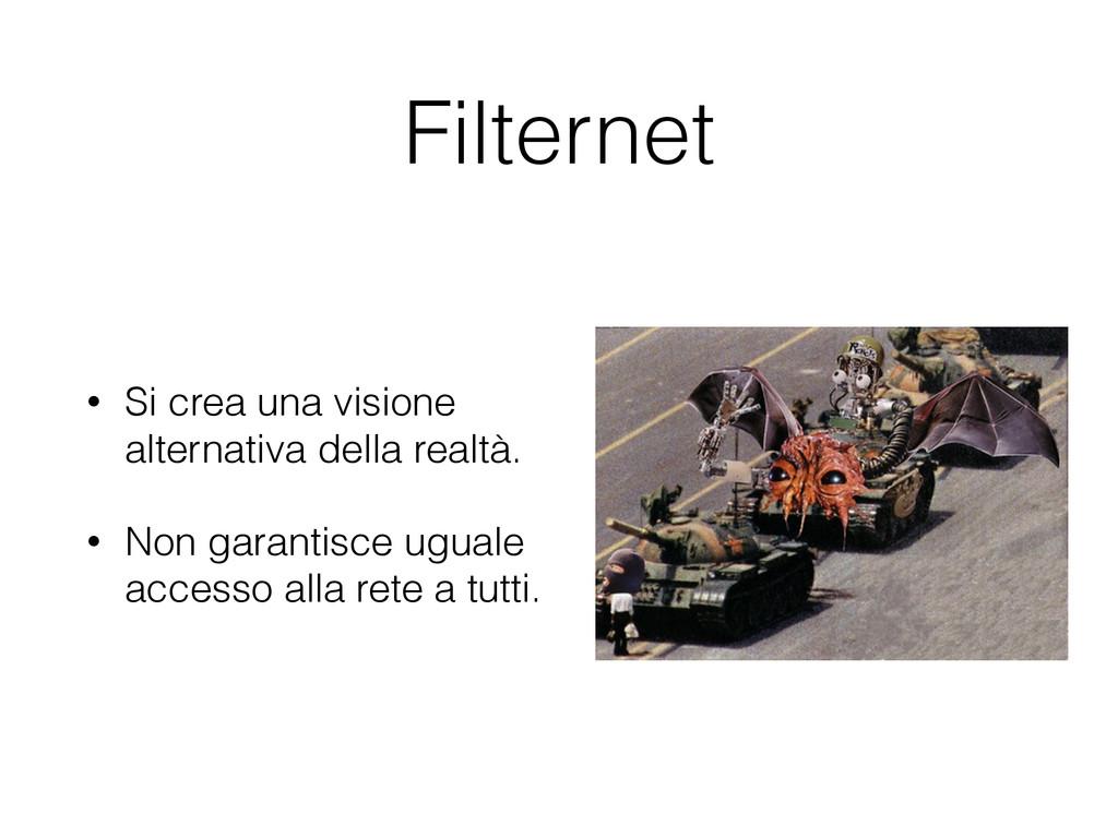 Filternet • Si crea una visione alternativa del...