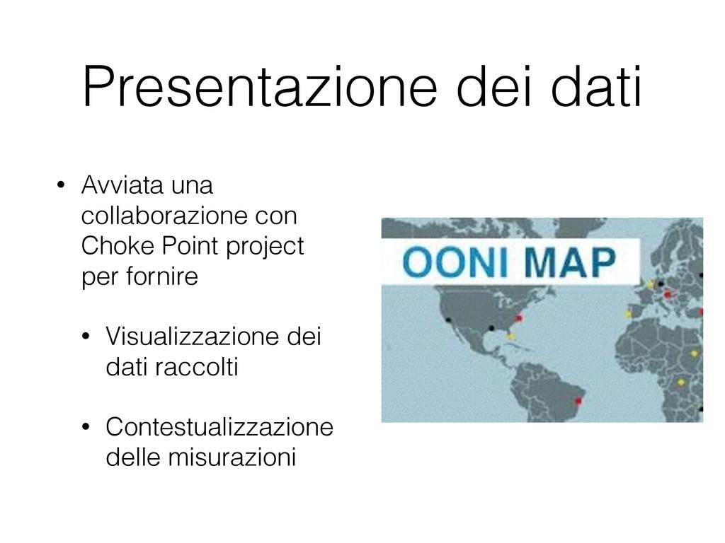 Presentazione dei dati • Avviata una collaboraz...