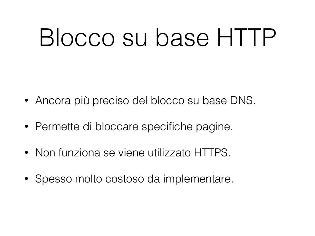 Blocco su base HTTP • Ancora più preciso del bl...