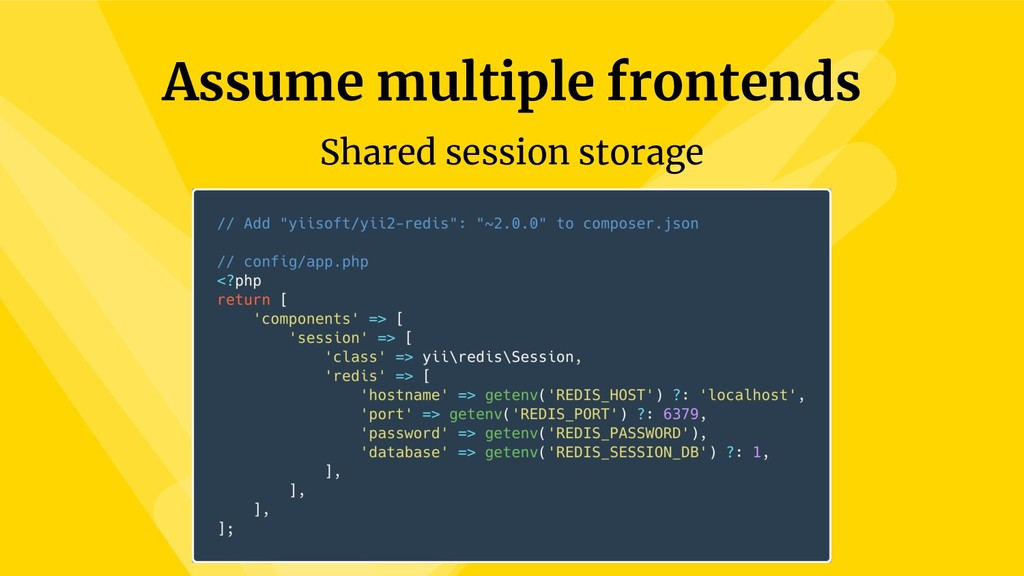 Assume multiple frontends Shared session storage