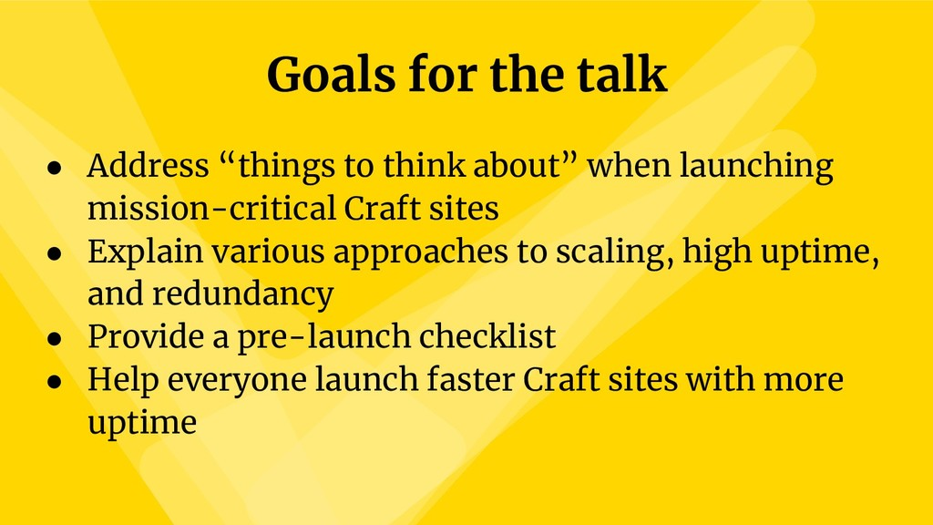 "Goals for the talk ● Address ""things to think a..."