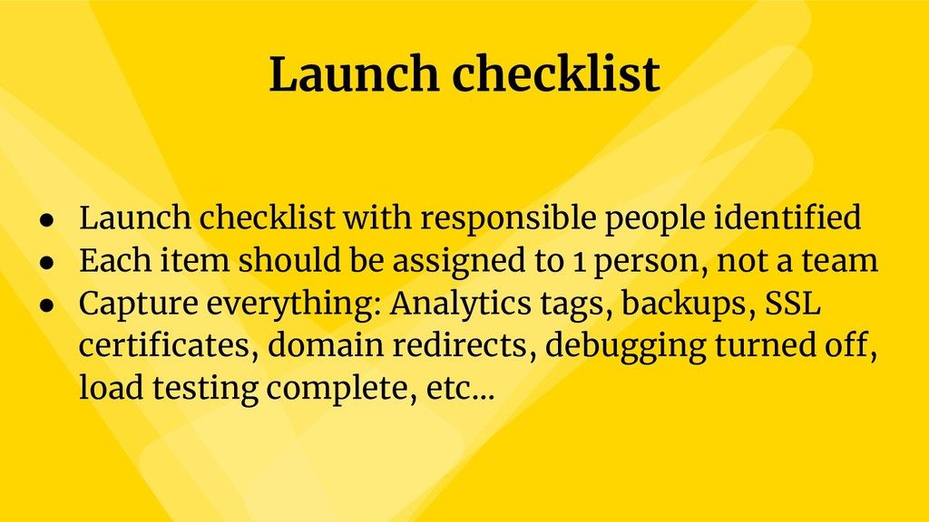 Launch checklist ● Launch checklist with respon...