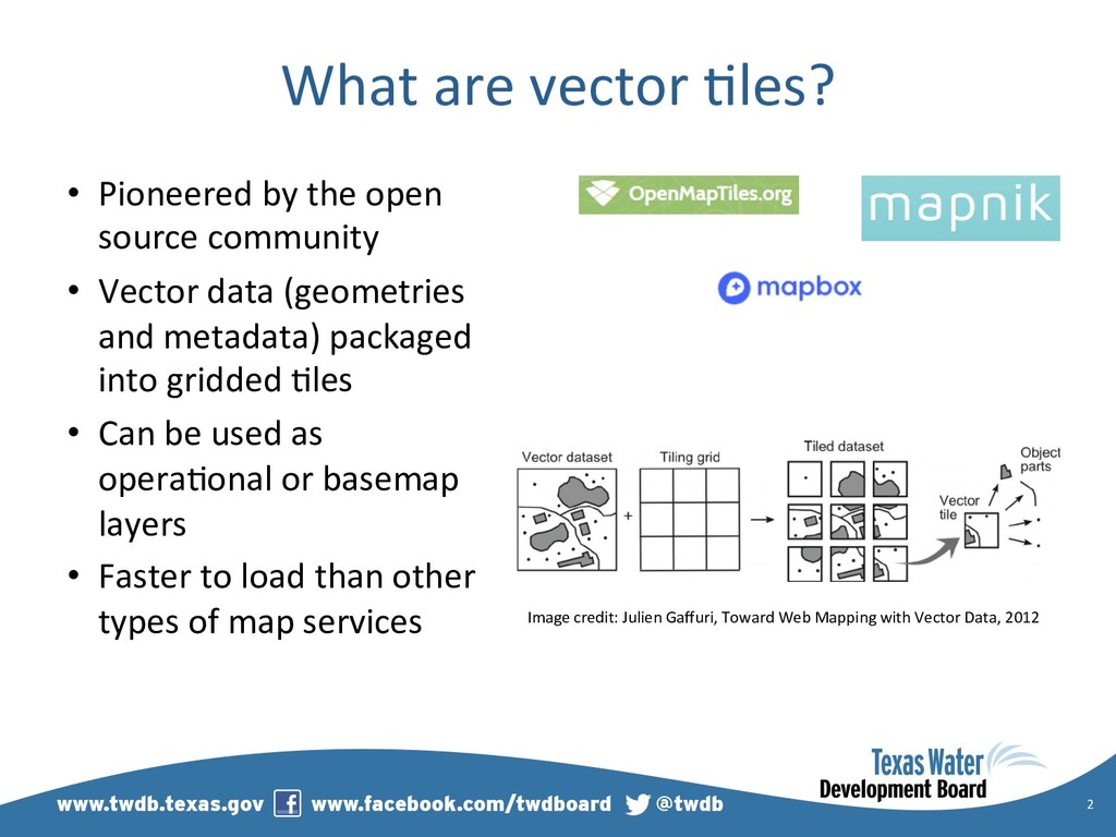 What are vector )les? •  Pioneered by the open ...