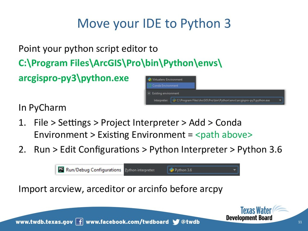 Move your IDE to Python 3 Point your python scr...