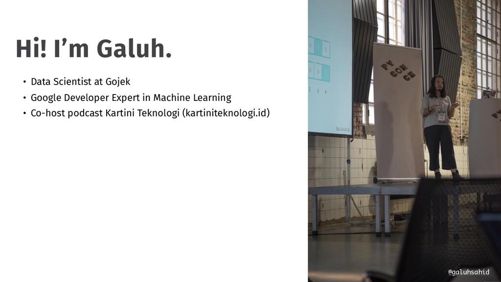 • Data Scientist at Gojek • Google Developer Ex...