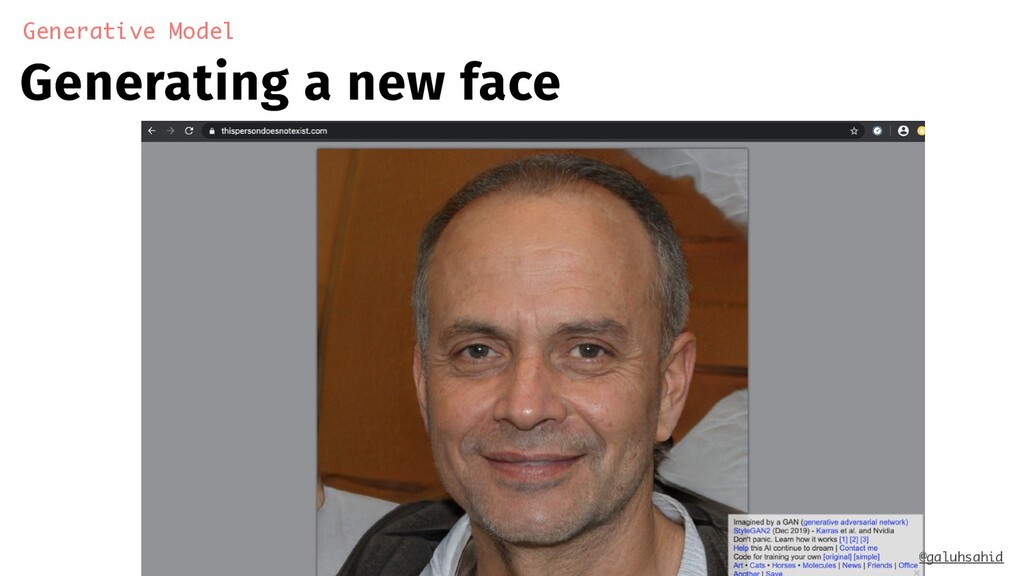 Generating a new face Generative Model @galuhsa...