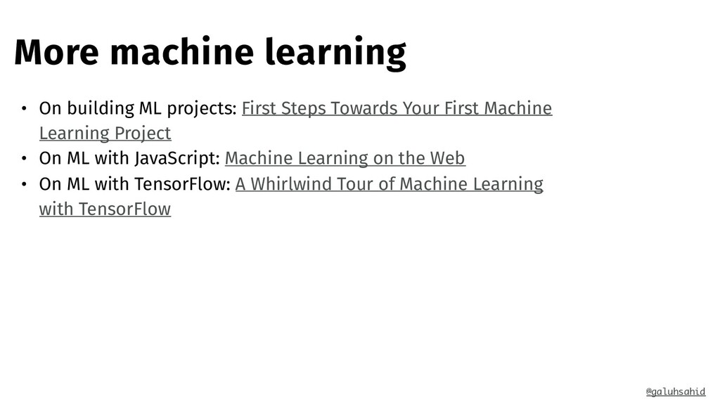 More machine learning • On building ML projects...