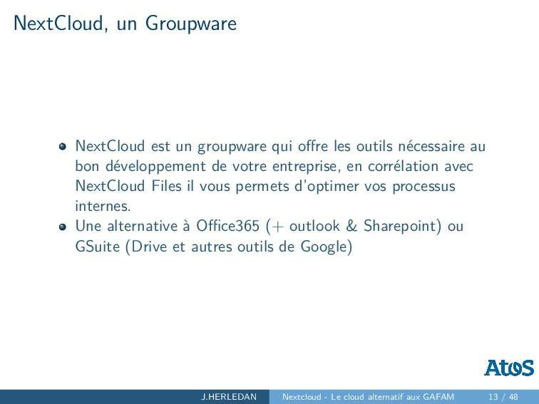 NextCloud, un Groupware NextCloud est un groupw...