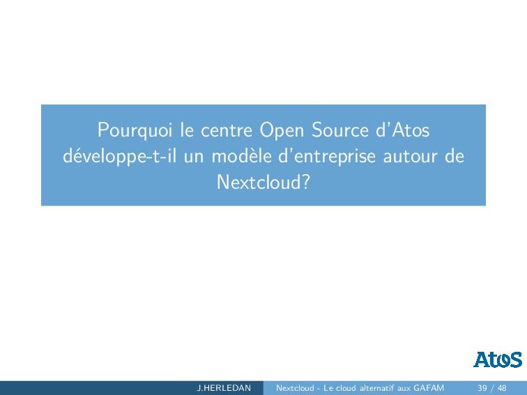 Pourquoi le centre Open Source d'Atos développe...