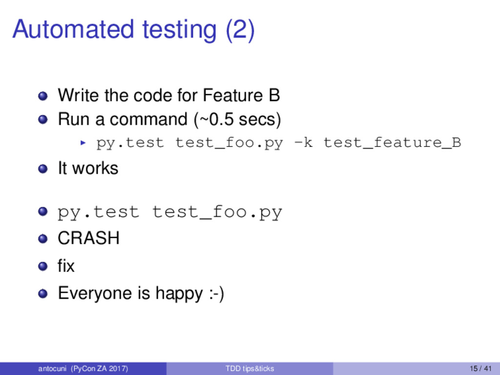 Automated testing (2) Write the code for Featur...
