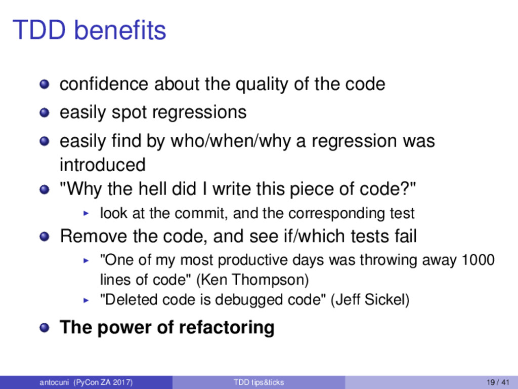 TDD benefits confidence about the quality of the ...