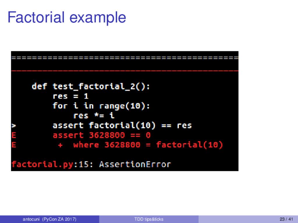 Factorial example antocuni (PyCon ZA 2017) TDD ...