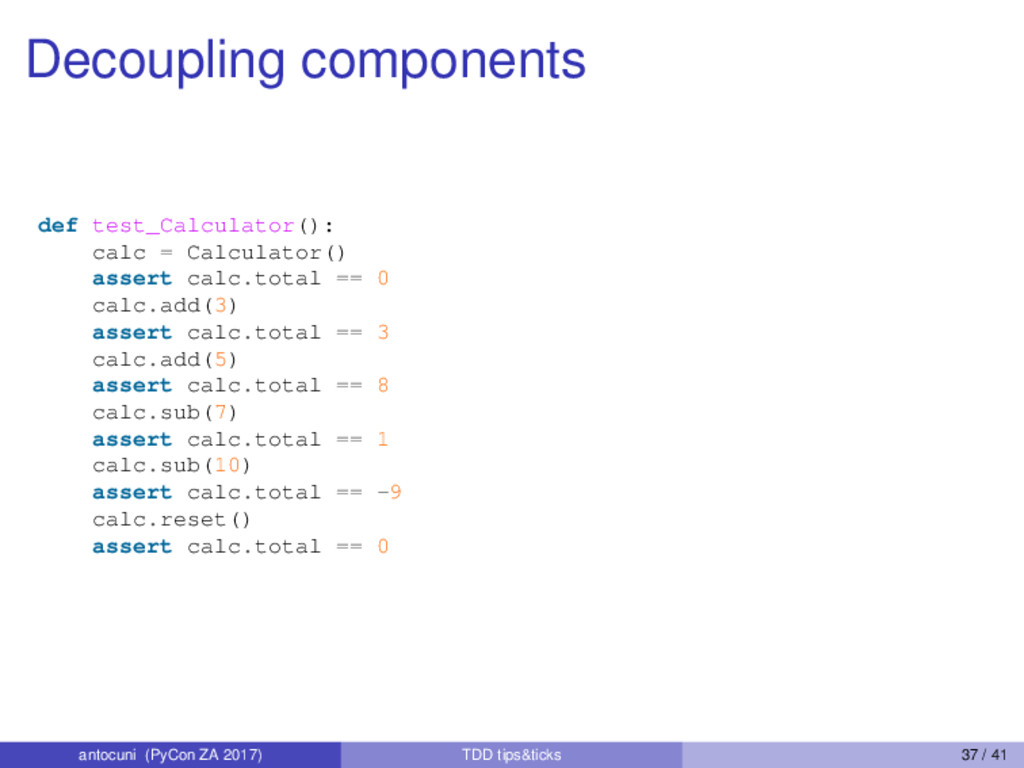 Decoupling components def test_Calculator(): ca...