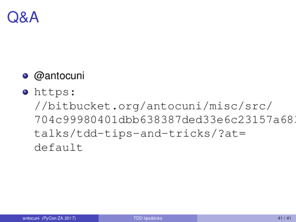 Q&A @antocuni https: //bitbucket.org/antocuni/m...