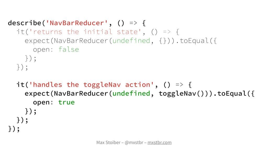 Max Stoiber – @mxstbr – mxstbr.com describe('Na...