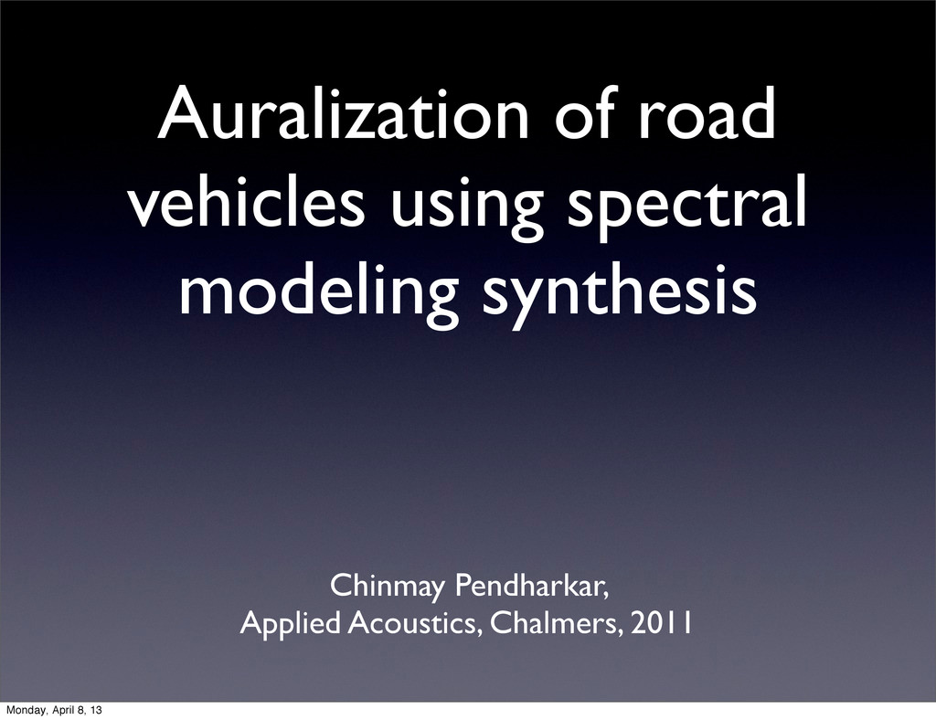 Auralization of road vehicles using spectral mo...