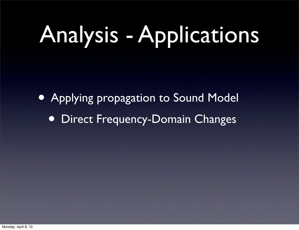 Analysis - Applications • Applying propagation ...