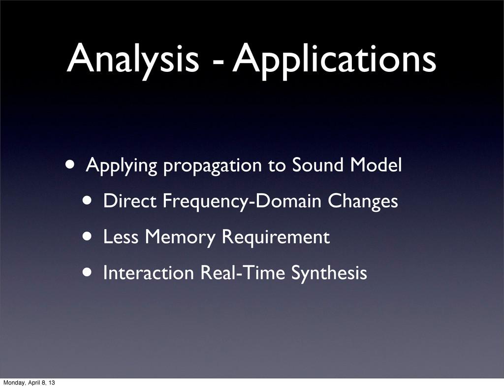 Analysis - Applications • Applying propagation ...