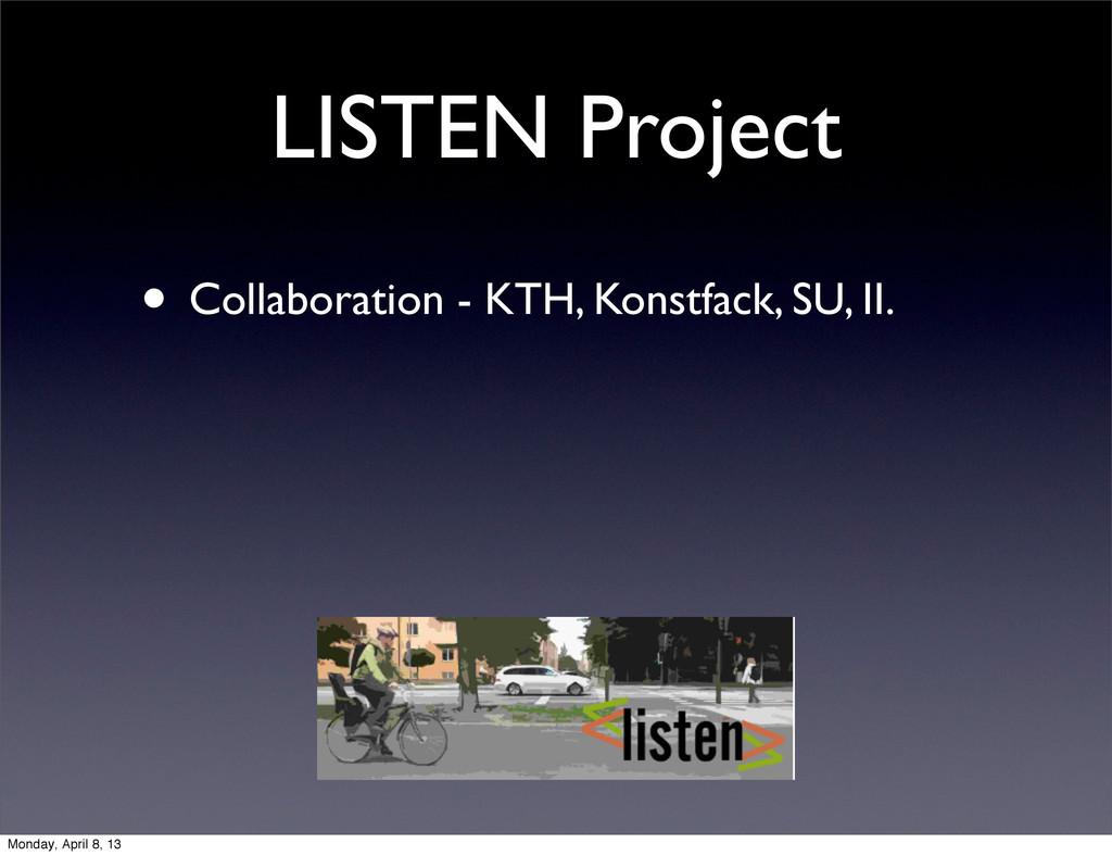 LISTEN Project • Collaboration - KTH, Konstfack...
