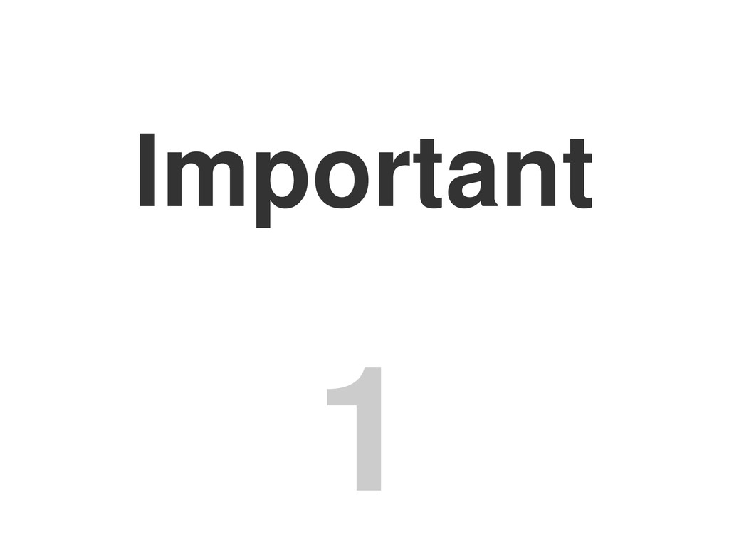 Important 1