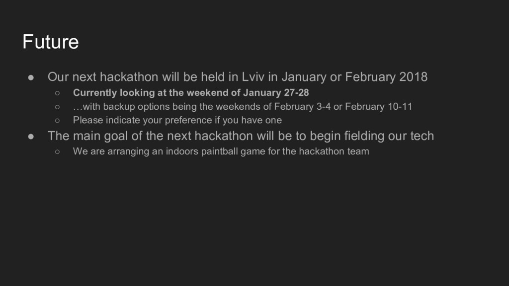 ● Our next hackathon will be held in Lviv in Ja...