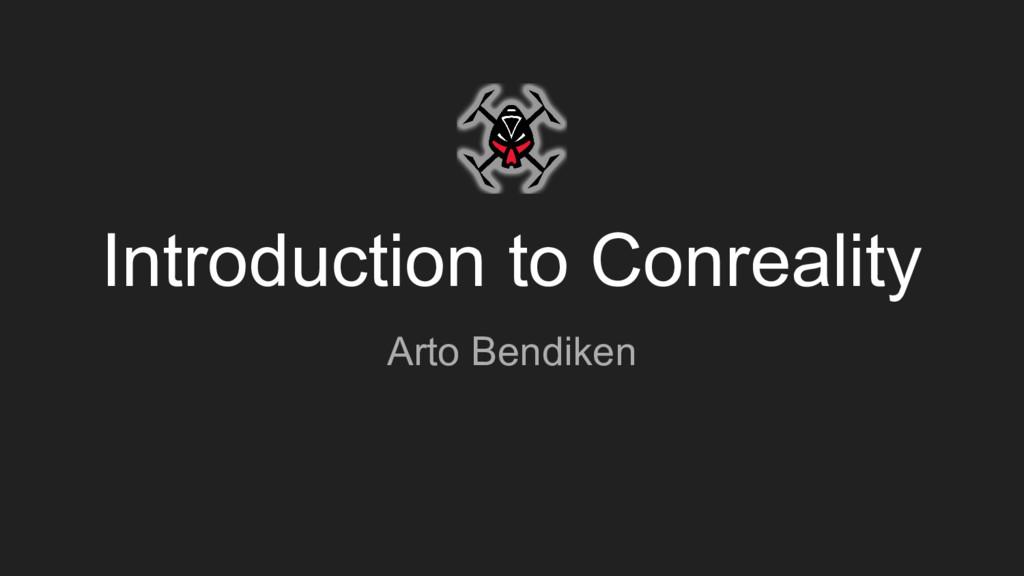 Introduction to Conreality Arto Bendiken