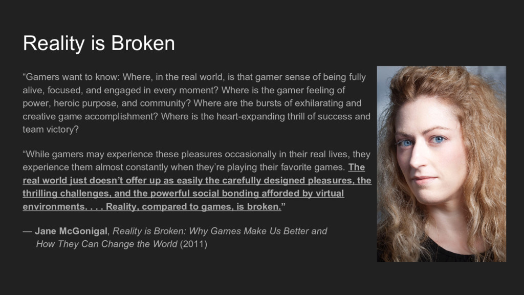 """Reality is Broken """"Gamers want to know: Where, ..."""