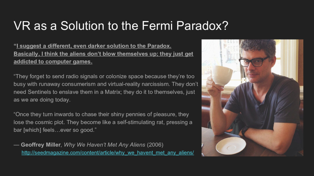 """VR as a Solution to the Fermi Paradox? """"I sugge..."""