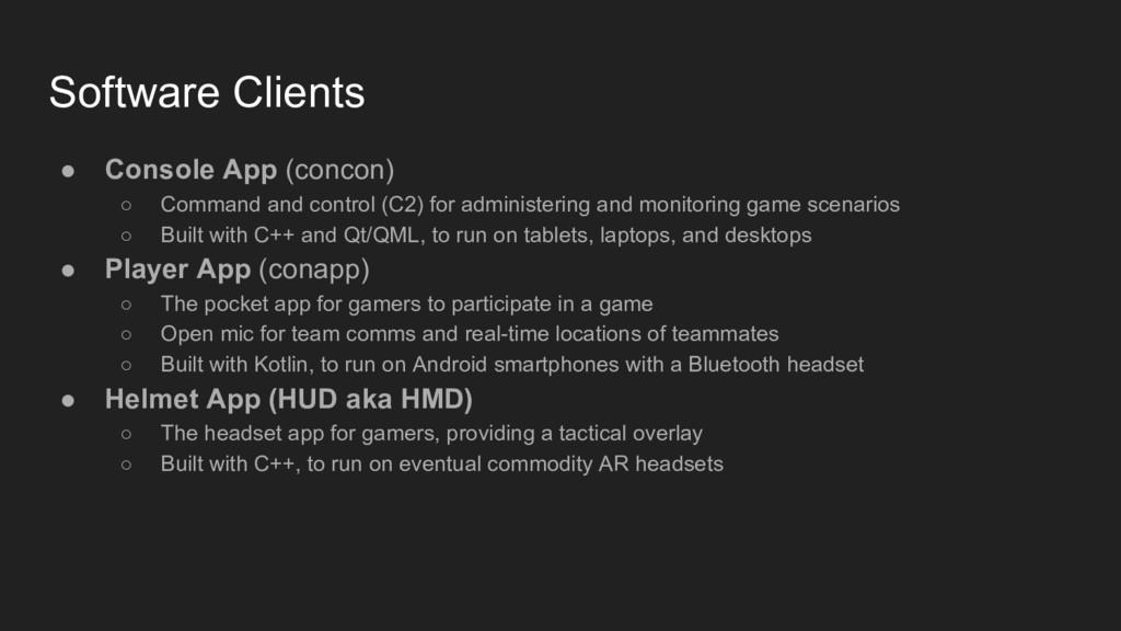 Software Clients ● Console App (concon) ○ Comma...