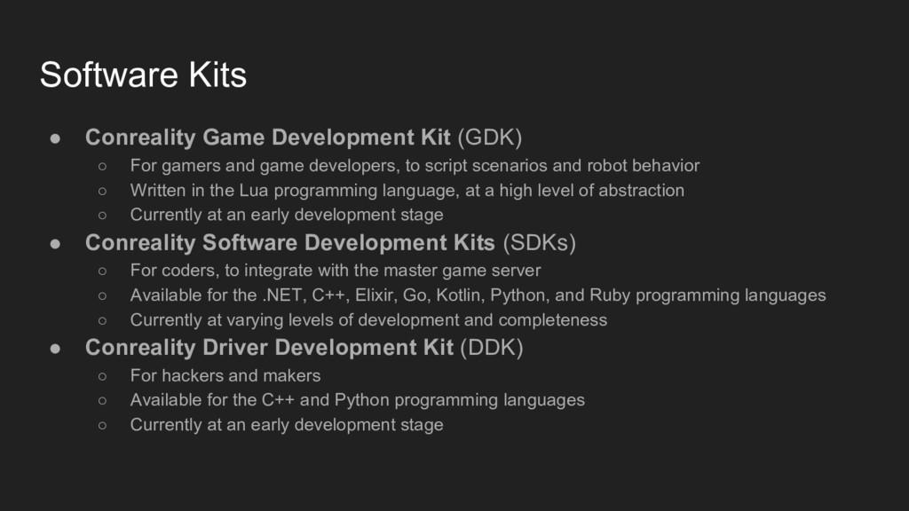 Software Kits ● Conreality Game Development Kit...