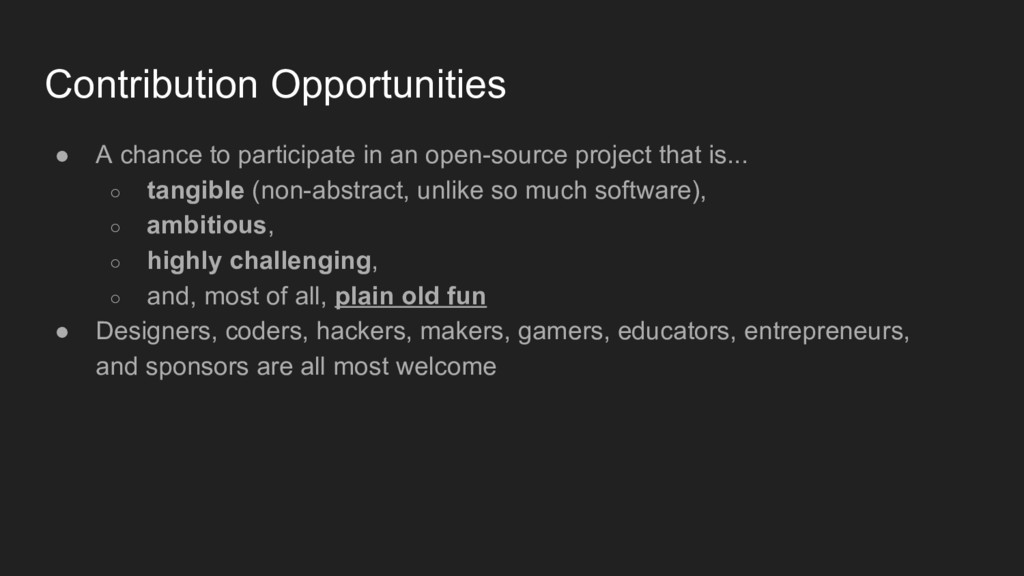 Contribution Opportunities ● A chance to partic...