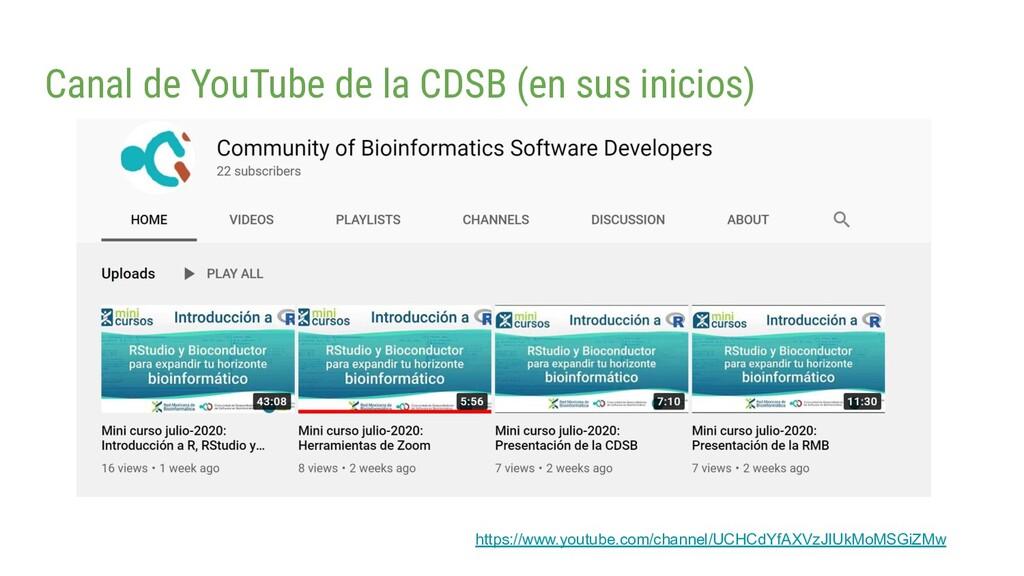 Canal de YouTube de la CDSB (en sus inicios) ht...