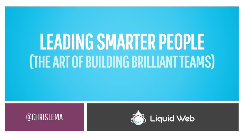 LEADING SMARTER PEOPLE (THE ART OF BUILDING BRI...
