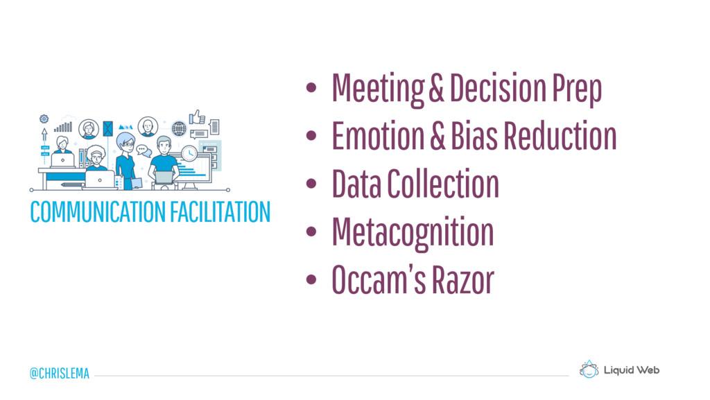 • Meeting & Decision Prep • Emotion & Bias Redu...