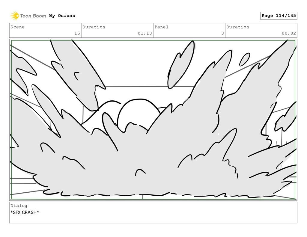 Scene 15 Duration 01:13 Panel 3 Duration 00:02 ...