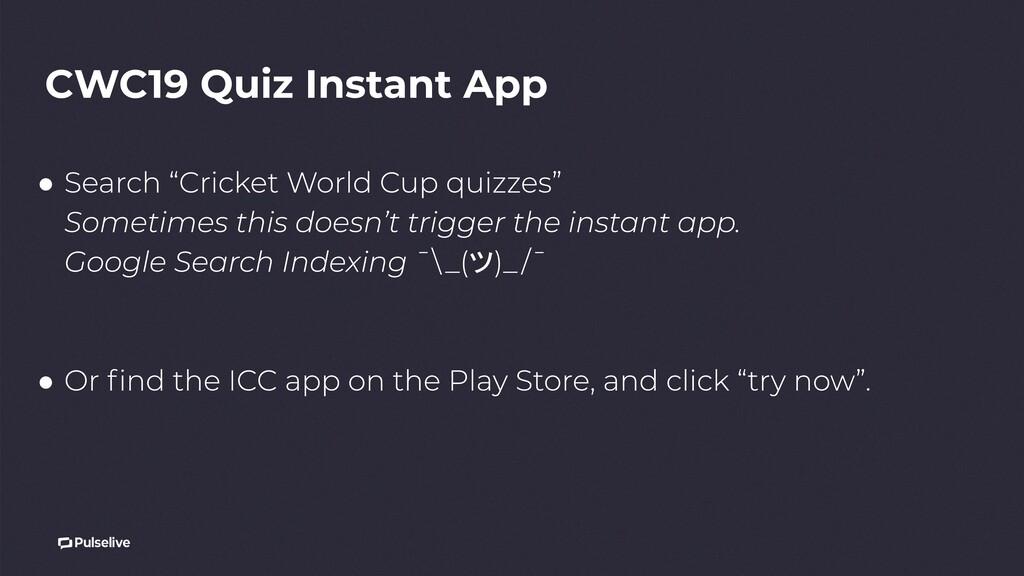 CWC19 Quiz Instant App ● ツ ●
