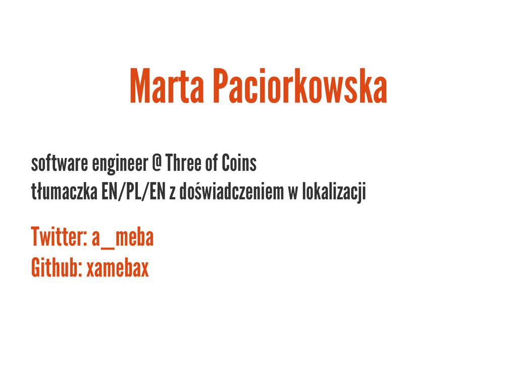 software engineer @ Three of Coins tłumaczka EN...