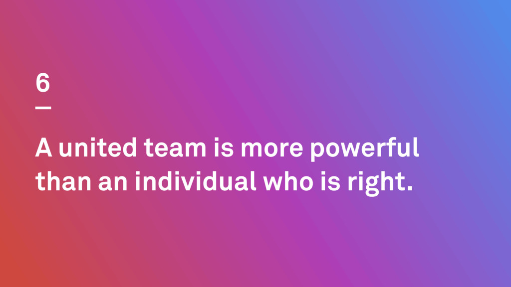 A united team is more powerful than an individu...