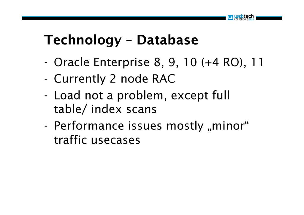 Technology – Database - Oracle Enterprise 8, 9...