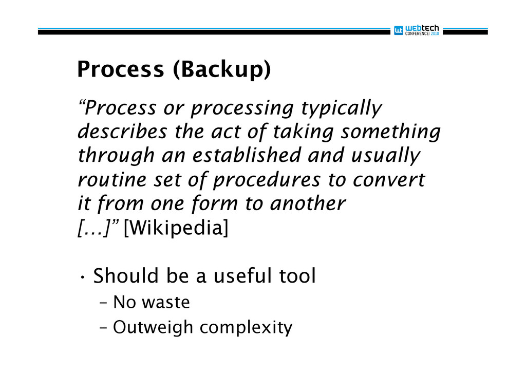 """Process (Backup) """"Process or processing typical..."""