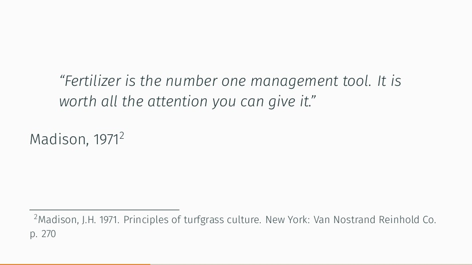 """""""Fertilizer is the number one management tool. ..."""