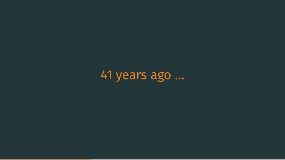 41 years ago …