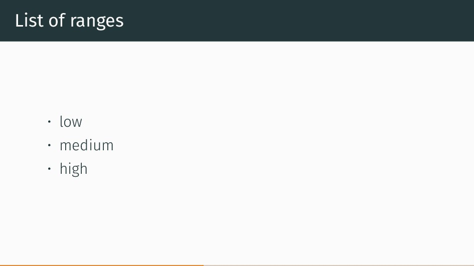 List of ranges • low • medium • high