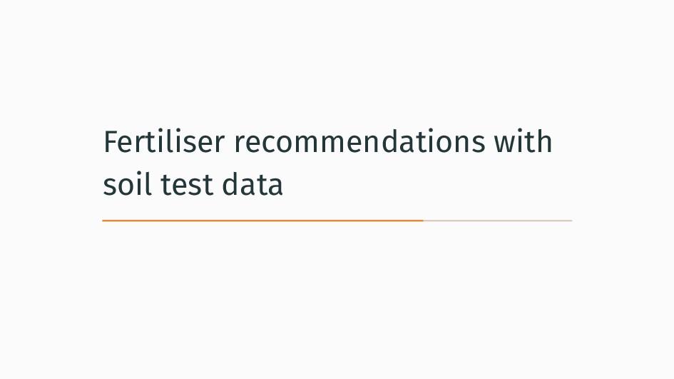 Fertiliser recommendations with soil test data