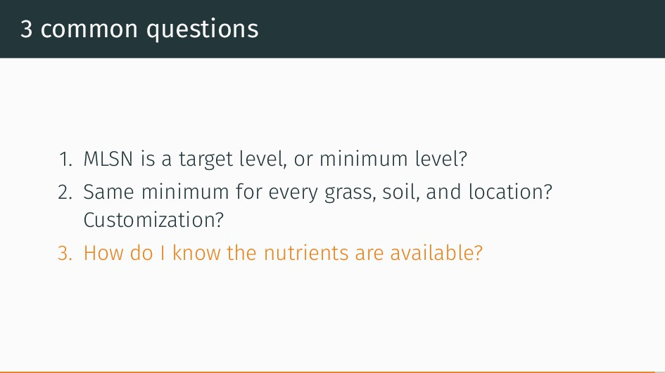 3 common questions 1. MLSN is a target level, o...