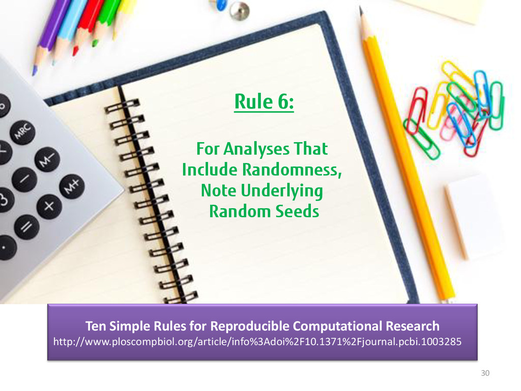 30 Rule 6: For Analyses That Include Randomness...